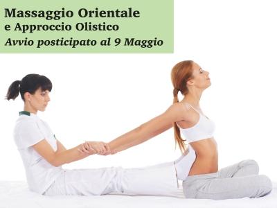 """""""Massaggio orientale e approccio olistico"""": l'avvio del corso posticipato al 9 maggio"""